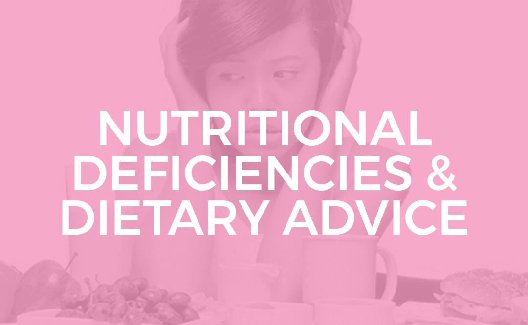 NUTRITIONAL DEFICIENCIES DIETARY ADVICE 1